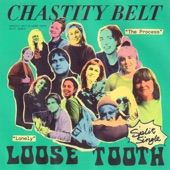 Chastity Belt - The Process
