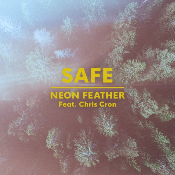 Neon Feather (Feat. Chris Cron) - Safe