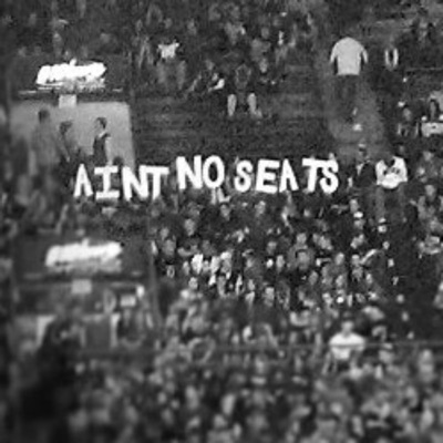 Ain't No Seats