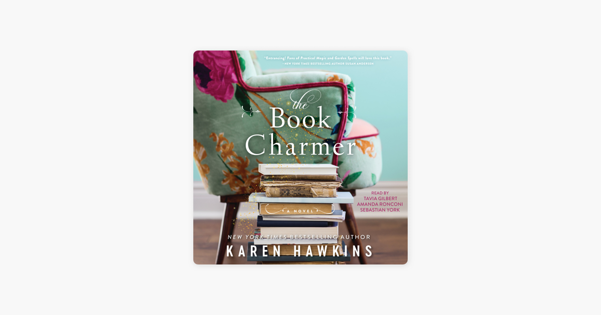 The Book Charmer (Unabridged) - Karen Hawkins