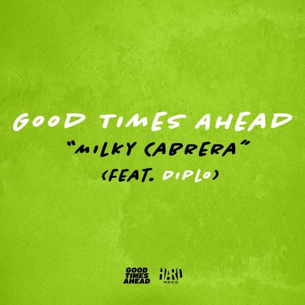 Milky Cabrera (feat. Diplo) - Single