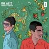 Dil Aziz feat The Mellow Turtle Tre Ess Single