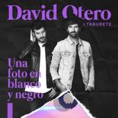Una Foto en Blanco y Negro - David Otero & Taburete