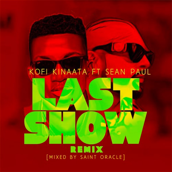 Last Show (feat. Sean Paul) [Saint Oracle Remix] - Single