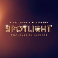 Spotlight (feat. Kaleena Zanders)-Alyx Ander & Dallerium