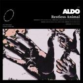 Aldo - Restless Animal