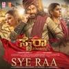 Sye Raa From Syeraa Narasimha Reddy Single
