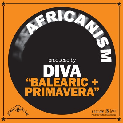Balearic + Primavera - Single - Africanism