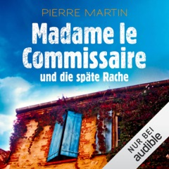 Madame le Commissaire und die späte Rache: Isabelle Bonnet 2