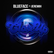 Close Up (feat. Jeremih) - Blueface