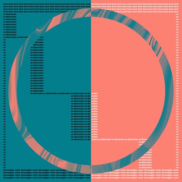 No Distraction (Khruangbin Remix) - Single
