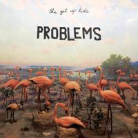 The Get Up Kids - Problems artwork