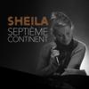7ème Continent - Sheila mp3