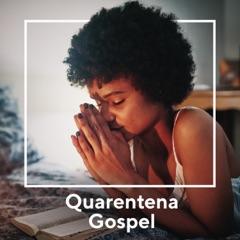 Quarentena Gospel