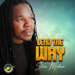 Shem Meluce - Lead the Way