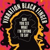 Vibration Black Finger - Soul Fire