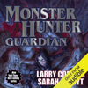 Larry Correia & Sarah A. Hoyt - Monster Hunter Guardian: Monster Hunter International, Book 7 (Unabridged)  artwork