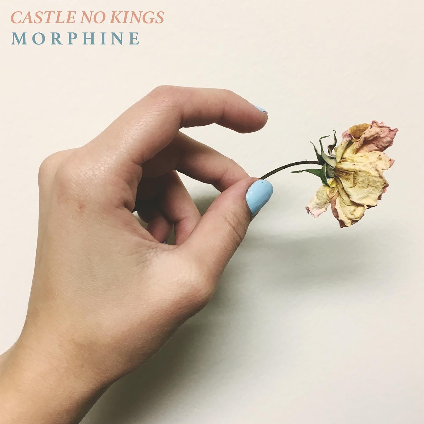 Castle No Kings - Morphine [EP] (2019)