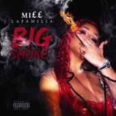 Miss Lafamilia - Big Smoke