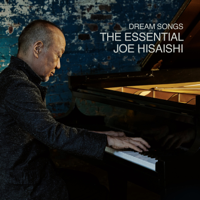 Download Joe Hisaishi - Dream Songs: The Essential Joe Hisaishi Gratis, download lagu terbaru