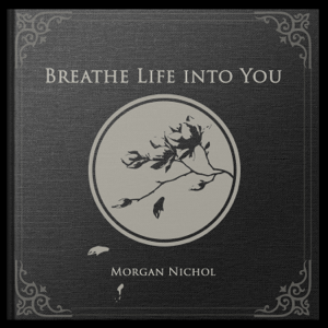 Morgan Nichol - Breathe Life into You