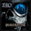 Z-Ro - Quarantine: Social Distancing  artwork