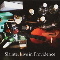 Slainte: Live in Providence by Slainte on Apple Music
