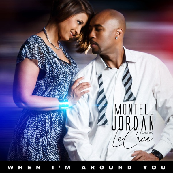 When I'm Around You (feat. Lecrae) - Single