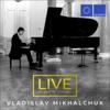 Live from St. Petersburg - Vladislav Mikhalchuk