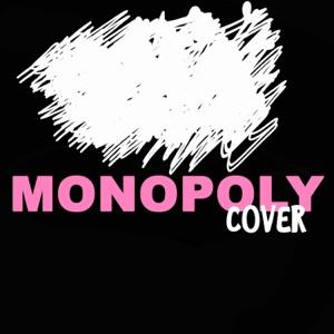 Grand Slam - Monopoly (Cover of Ariana Grande & Victoria Monét)