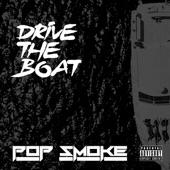 Pop Smoke - Drive the Boat