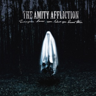 The Amity Affliction – Everyone Loves You… Once You Leave Them [iTunes Plus AAC M4A]