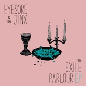 The Exile Parlour - EP