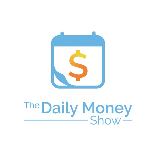 The Daily Money Show | Listen Free on Castbox