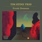 Tim Stine Trio - 882233