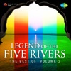 Legend of the Five Rivers The Best of Vol 2 Single