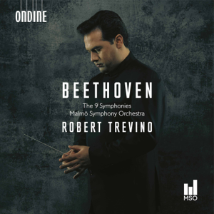Malmö Symphony Orchestra & Robert Trevino - Beethoven: Symphonies Nos. 1 - 9 (Live)
