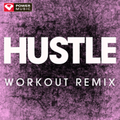 Hustle (Extended Workout Remix)-Power Music Workout