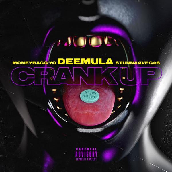 Crank up 2.0 (feat. Moneybagg Yo & Stunna 4 Vegas) - Single