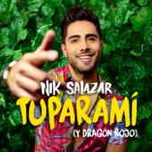 Tuparamí - Nik Salazar & Dragón Rojo