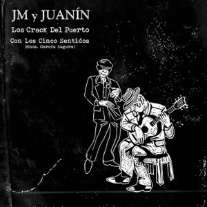 JM y Juanín Los Crack Del Puerto - Con los Cinco Sentidos