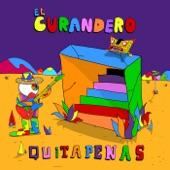 QUITAPENAS - El Curandero