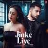 Jinke Liye From Jaani Ve - Neha Kakkar & B. Praak mp3