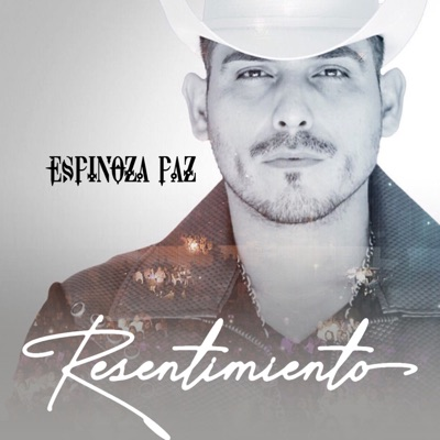 Resentimiento - Single - Espinoza Paz