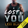 Lexi Blake - Lost in You: Masters and Mercenaries: The Forgotten, Book 3 (Unabridged)  artwork