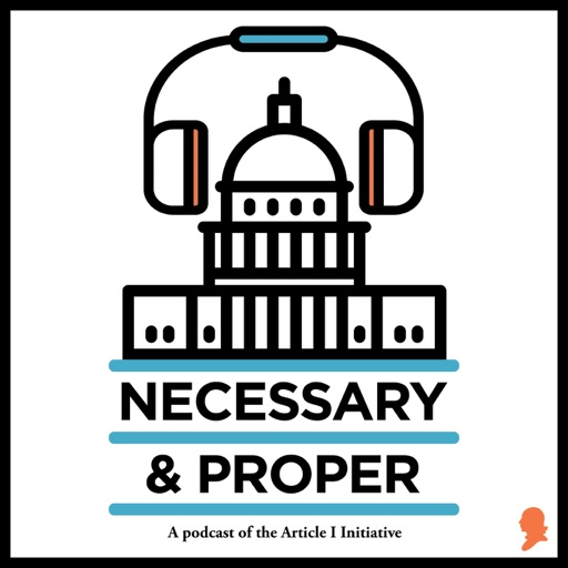 Cover image of Necessary & Proper Podcast