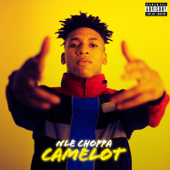 Camelot - NLE Choppa Cover Art