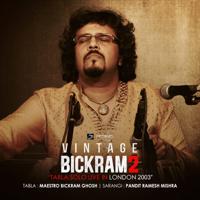 Bickram Ghosh & Pandit Ramesh Mishra - Vintage Bickram 2 (Tabla Solo Live in London 2003) artwork