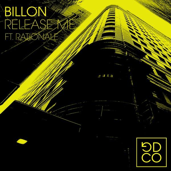 Billon, Rationale - Release Me