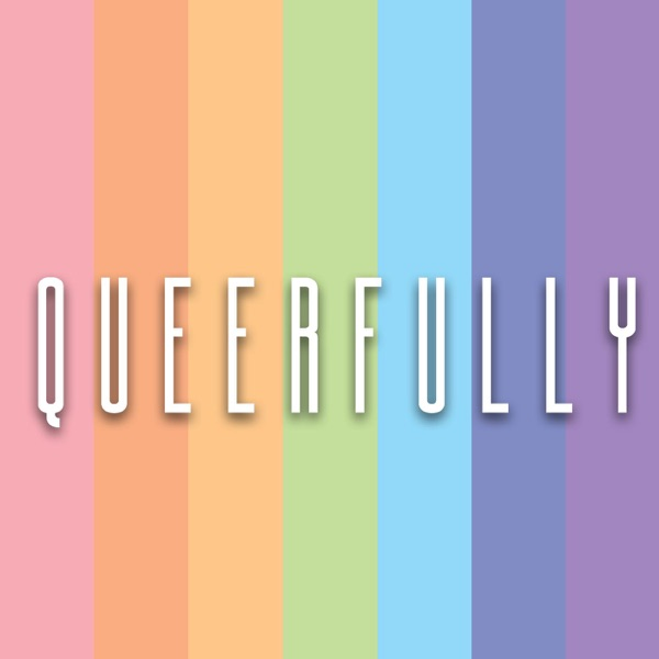 Queerfully Podcast
